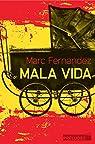 Mala Vida (Preludes Noire) par Fernandez
