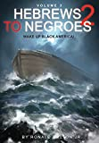 img - for Hebrews to Negroes 2 Volume 3: Wake Up Black America book / textbook / text book