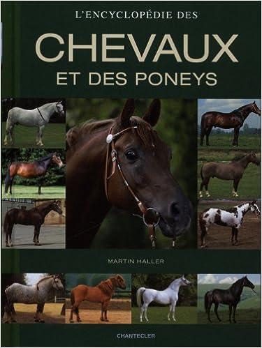 L Encyclopedie Des Chevaux Et Des Poneys 9782803455423