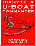 Diary of a U-Boat Commander, Stephen King-Hall, 1499580339