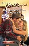 Her Surprise Hero, Abby Gaines, 037378354X