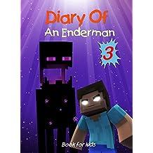 Book for kids: Diary Of An Enderman 3: Ender War (Enderman Diary)