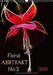 Floral Abstrakt No.2 (Wandkalender 2014 DIN A3 hoch): Florale Abstraktionen - Digitale Blütenkunstwerke (Fraktalius) (Monatskalender, 14 Seiten)