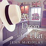 At the Drop of a Hat: Hat Shop Mystery Series, Book 3   Jenn McKinlay