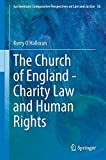 img - for The Church of England - Charity Law and Human Rights (Ius Gentium: Comparative Perspectives on Law and Justice) book / textbook / text book