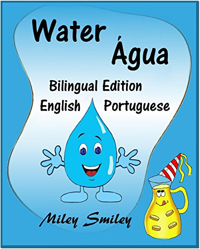 English-Portuguese Children's Book: Water-Água: Book for kids English-Portuguese (Bilingual Edition, Dual Language) (English Edition)