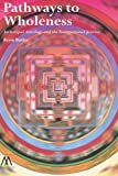 Pathways to Wholeness, Renn Butler, 1908995041