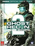 Tom Clancy's Ghost Recon Advanced Warfighter 2: Prima Official Game Guide (Prima Official Game Guides)