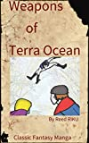 Weapons of Terra Ocean Vol 14: The Battle of Suspension Palace