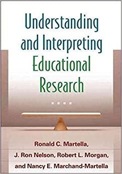 [(Understanding and Interpreting Educational Research)] [Author: Ronald C. Martella] published on (June, 2013)