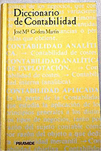 Amazon.com: Diccionario de contabilidad / Accounting Dictionary (Economia Y Empresa) (Spanish Edition) (9788436806779): Jose M. Martin: Books