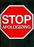 : Stop Apologizing