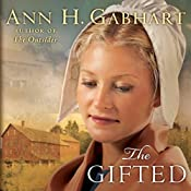 The Gifted: A Novel | Ann H. Gabhart