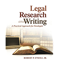 Legal Research and Writing: A Practical Approach for Paralegals (2-downloads)