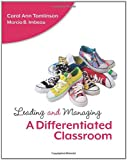 Leading and Managing a Differentiated Classroom, Carol Ann Tomlinson and Marcia B. Imbeau, 141661074X