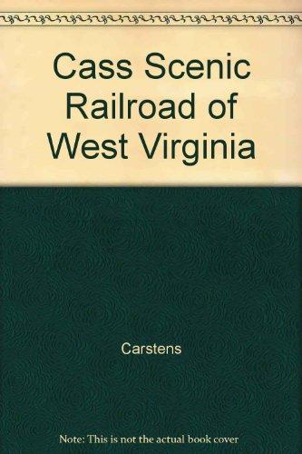 Cass Scenic Railroad of West Virginia (Green Wva)