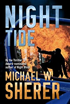 Night Tide (Blake Sanders Thrillers Book 2) by [Sherer, Michael W]