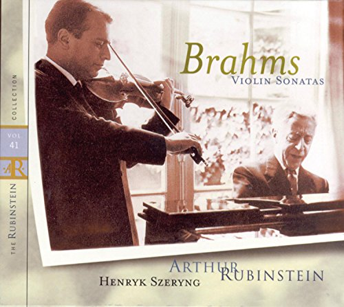 Brahms: Violin Sonatas (Rubinstein Collection, Vol. 41)