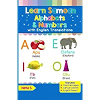 Learn Samoan Alphabets & Numbers: Colorful Pictures & English Translations (Samoan for Kids) (Volume 1) (Samoan Edition)