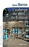 L'auberge du pont de Tréboul par Baron