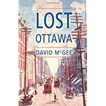 Lost Ottawa: (Book One)