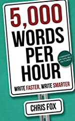 5,000 words an hour. Total BS, right? Check the reviews and you'll see that some people exceed that. Those that don't still write faster and more consistently after reading this book. It really works.              The fastest ...