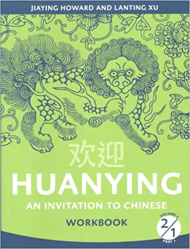 Amazon.com: Huanying 2: An Invitation to Chinese Workbook 1 ...