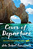 Coves of Departure: Field Notes from the Sea of