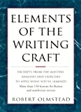 Image of Elements of The Writing Craft: More Than 150 Lessons for Fiction and Nonfiction Writers
