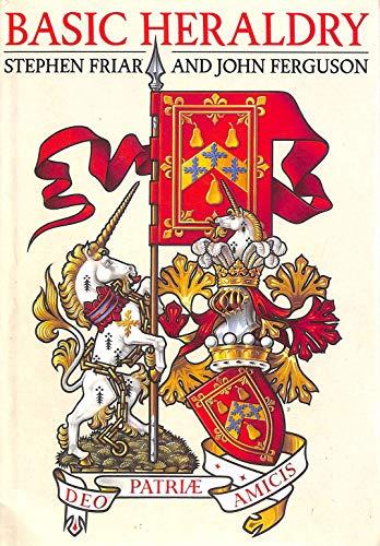 Basic Heraldry (Reference) Stephen Friar