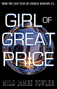 Girl Of Great Price by Milo James Fowler ebook deal