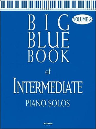 Big Blue Book Of Intermediate Piano Solos Volume 2 Hal Leonard