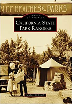 _FB2_ California State Park Rangers, CA (IMG) (Images Of America). taking special visto shirt Vease Access pleno serving