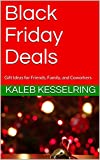 Black Friday Deals: Gift Ideas for Friends, Family, and Coworkers
