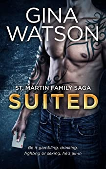 Suited (St. Martin Family Saga: Whiskey Cove Book 4) by [Watson, Gina]