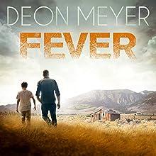 Fever: Die Suche des Nicolaas Storm Hörbuch von Deon Meyer Gesprochen von: Martin Bross