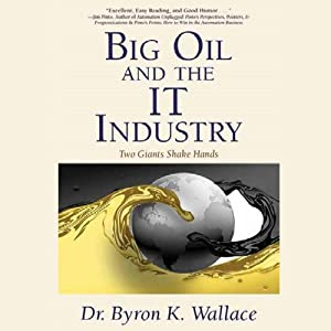Big Oil & the IT Industry Audiobook