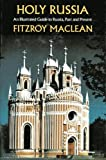 Holy Russia, Fitzroy Maclean, 0689109482