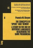 The Concepts of «Spirit» and «Demon»: A Study in the Use of different Languages describing the same Phenomena (Studien zur interkulturellen Geschichte ... in the Intercultural History of Christianity)