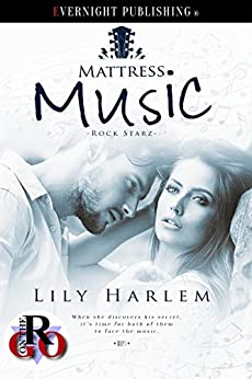 Mattress Music (Rock Starz Book 1) by [Harlem, Lily]