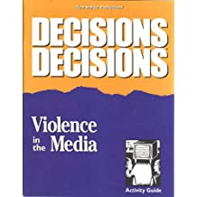 Violence in the Media, Activity Guide (Decisions Decisions, Tom Snyder Productions)