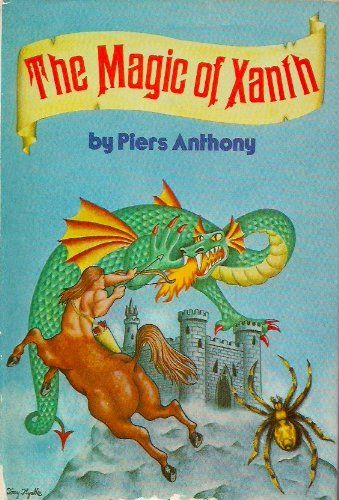 The Magic of Xanth: A Spell for Chameleon; The Source of Magic; Castle Roogna (Xanth Series Books 1, 2, & 3), Anthony, Piers