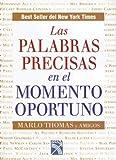Las Palabras Precisas en el Momento Oportuno, Marlo Thomas, 9681339916