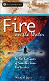 Fire on the Water, Wendy A. Lewis and Wendy Lewis, 1550289721