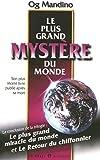 LE PLUS GRAND MYSTERE DU MONDE - LE PLUS GRAND MIRACLE DU MONDE ET LE RETOUR DU CHIFFONNIER