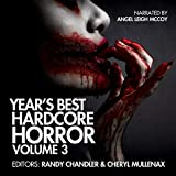 #10: Year's Best Hardcore Horror, Volume 3