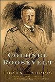 Colonel Roosevelt (Theodore Roosevelt)
