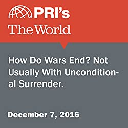 How Do Wars End? Not Usually With Unconditional Surrender.
