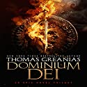 Dominium Dei Audiobook by Thomas Greanias Narrated by Thomas Greanias