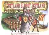 img - for Scotland, Bloody Scotland by Baron of Ravenstone (2002-03-29) book / textbook / text book